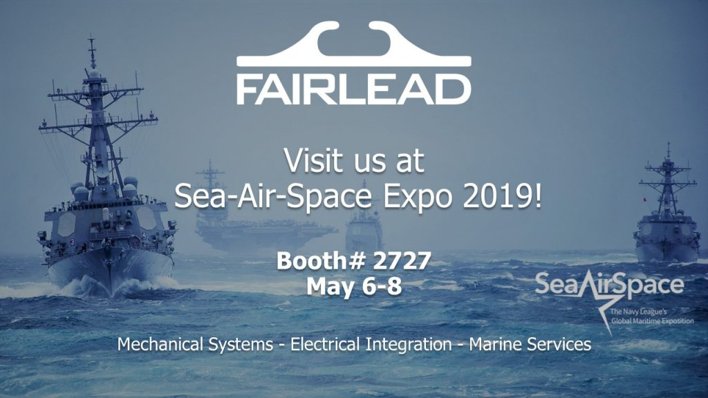 Fairlead Exhibits at Sea-Air-Space Expo 2019 - Fairlead Integrated News