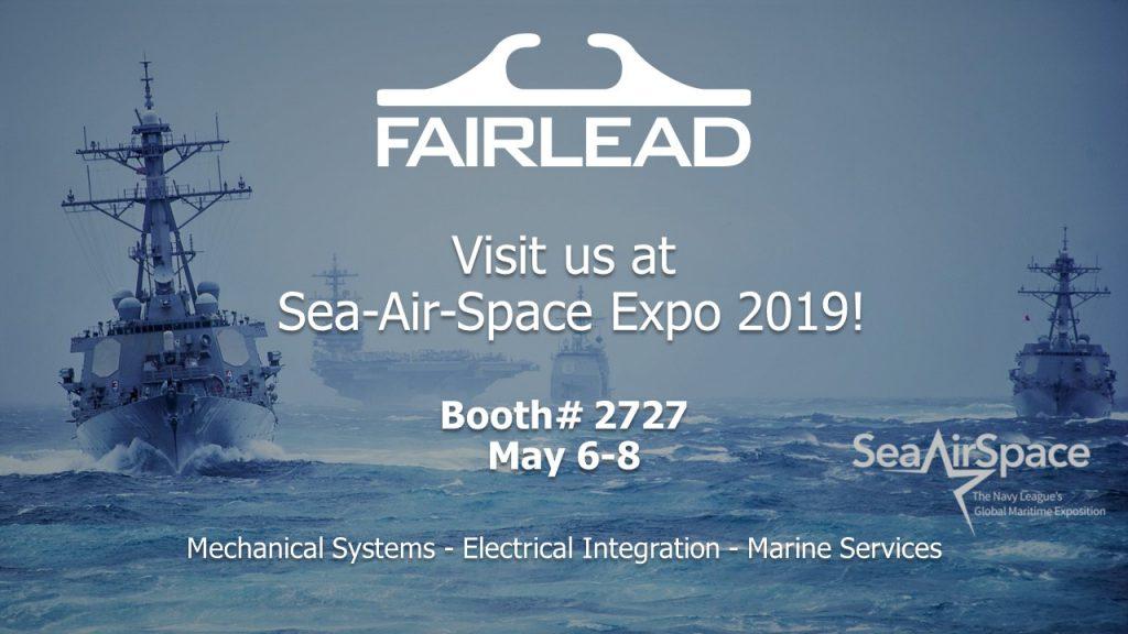 Fairlead Exhibits at Sea-Air-Space Expo 2019 - Fairlead Integrated News
